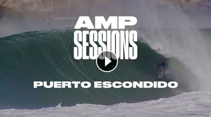Puerto Escondido Goes XXL SURFER Magazine Amp Sessions Sept 2018