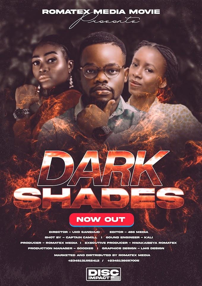 Movie : Dark Shades