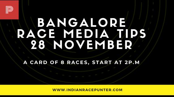 Bangalore Race Media Tips 28 November, India Race Media Tips