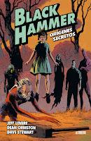 Black Hammer 1. Orígenes secretos