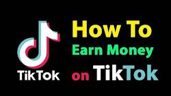 Cara Dapat Uang Berjuta-Juta dari Aplikasi Tik Tok