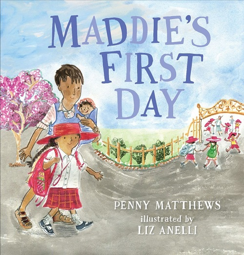 Maddies First Day picture book by Penny Matthews