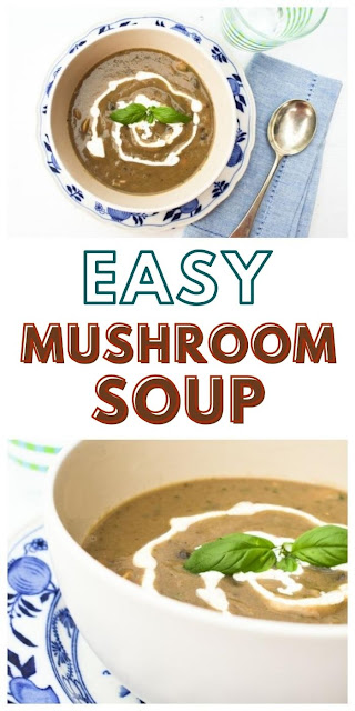Easy Mushroom Soup.  An simple mushroom soup with simple ingredients but lots of flavour. Suitable for vegetarians and vegans.