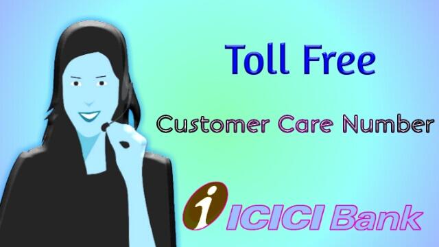 ICICI Customer Care, ICICI Customer Care Number