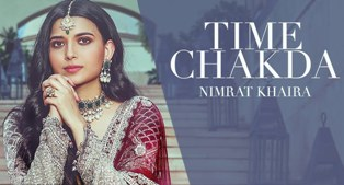 Time Chakda Lyrics - Nimrat Khaira