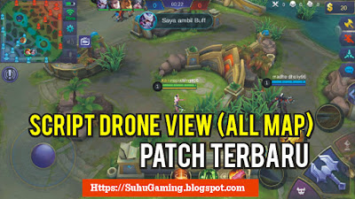 Download Script Drone View Work All Map or All Mode Mobile Legends