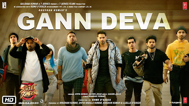 Gann Deva Song official lyrics song - Street Dancer 3D - Divya Kumar - Sachin Jigar
