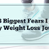 My 3 Biggest Fears On My Weight Loss Journey