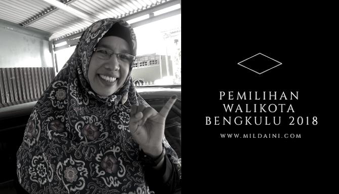 Pemilihan Walikota Bengkulu 2018, Saya Nyoblos di Tengah Padang.