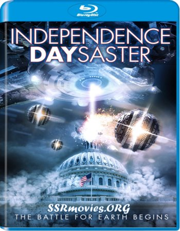 Independence Daysaster (2013) Dual Audio Hindi 300MB BluRay 480p ESubs Free Download