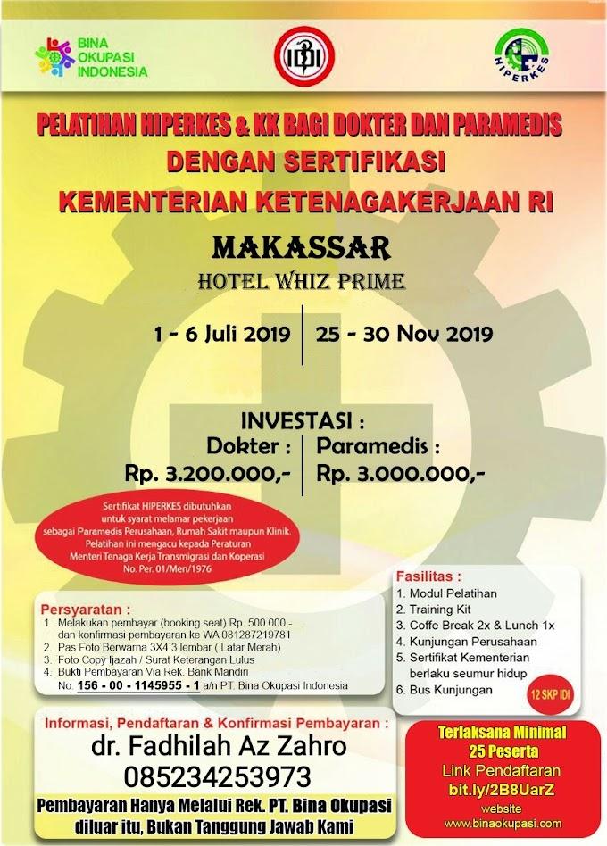 Pelatihan HIPERKES Makassar 2019 Untuk Dokter dan Paramedis
