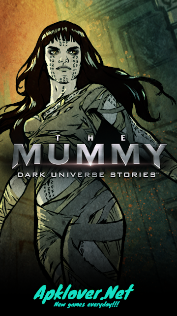 The Mummy Dark Universe Stories MOD APK