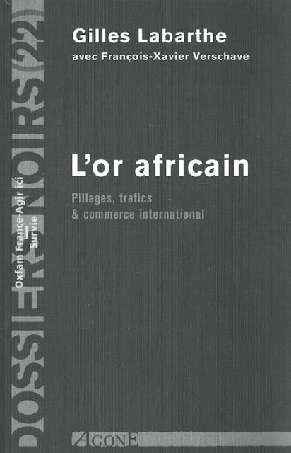 Télécharger le pdf de L'Or africain Pillages trafics & commerce international pdf