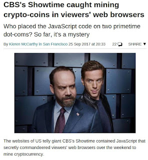 https://www.theregister.co.uk/2017/09/25/showtime_hit_with_coinmining_script/?mt=1506379755407