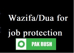 Best wazifa dua for job protection and security