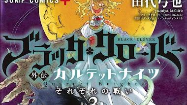 Black Clover Gaiden – Quartet Knights: El manga se acerca a su climax