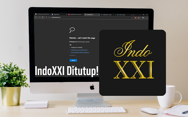 IndoXXI Ditutup Beberapa Situs Nonton Film Kena Imbasnya!