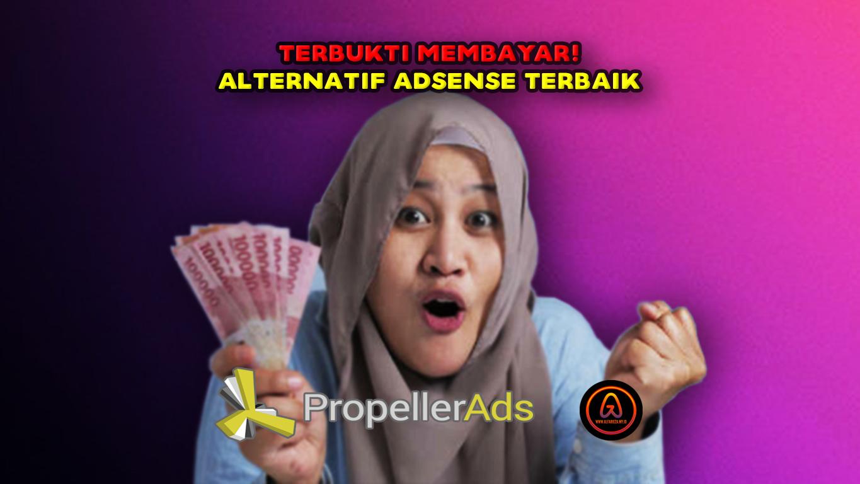 PropellerAds-Alternatif-Adsense-Terbaik