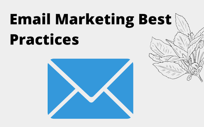 5 - Email Marketing Best Practices 2021