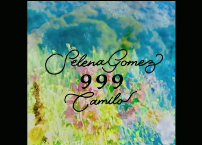 Selena Gomez & Camilo - 999 Lyrics (English Translation)