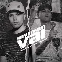 Baixar Sentando Vai - DJ Torricelli part. MC Marks e MC Lucks Mp3