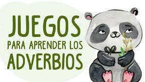https://juegosinfantiles.bosquedefantasias.com/lengua-literatura/gramatica/adverbios
