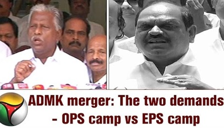 ADMK merger: The two demands – OPS camp vs EPS camp