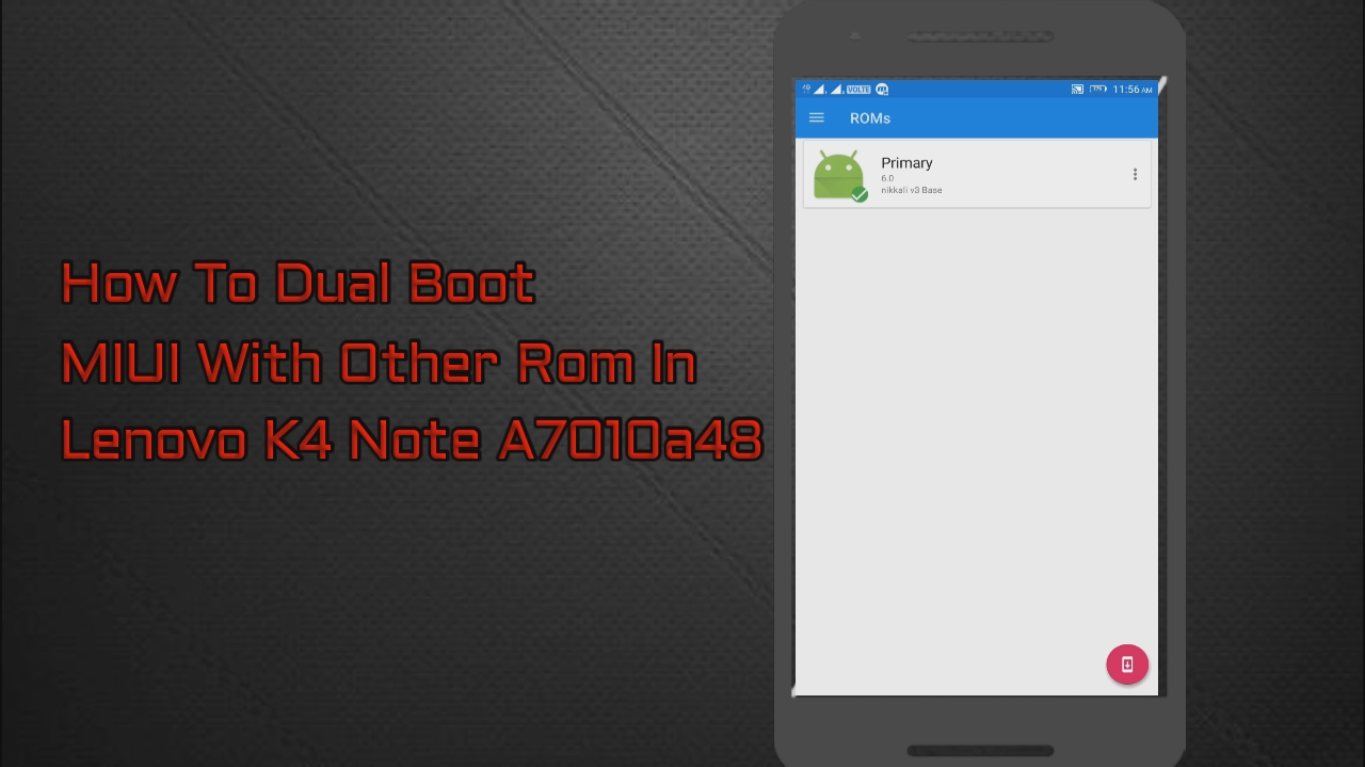 How To Dual Boot MIUI In Lenovo K4 Note A7010a48