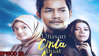 Tonton Drama Utusan Cinta Buat Adam Episod 26