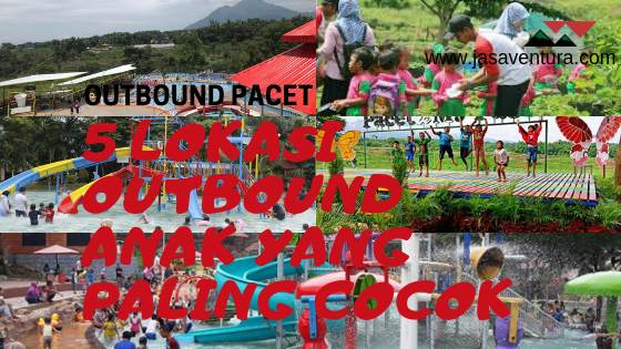 outbound anak pacet lokasi outbound pacet