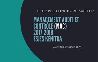 Exemple Concours Master Management Audit et Contrôle (MAC) 2017-2018 - Fsjes kénitra