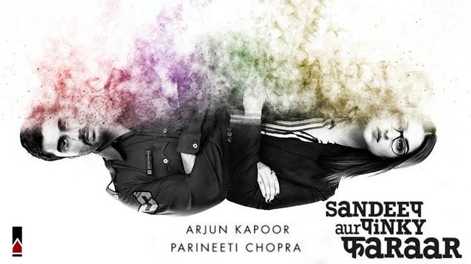Sandeep Aur Pinky Faraar Trailer 2- एक-दूसरे की जान के दुश्मन बने अर्जुन और परिणीति