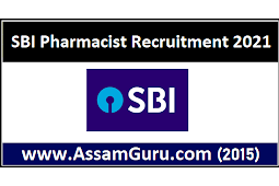 State Bank Of India Pharmacist Recruitment 2021 | 67 Posts