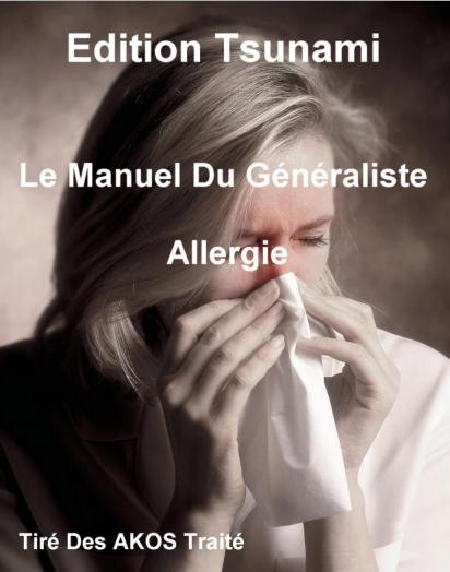 Le Manuel Du Généraliste - Allergie-Tsunami (2009) - WWW.VETBOOKSTORE.COM
