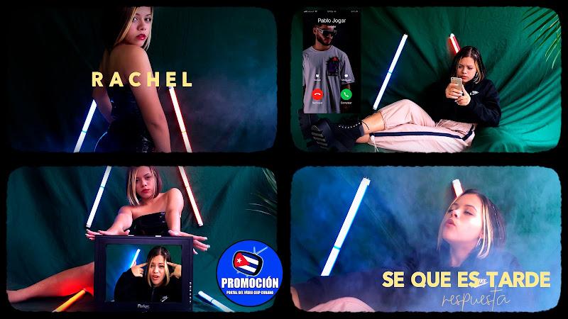Rachel - ¨Se que es tarde (respuesta)¨ - Videoclip - Dirección: Fantasy Music. Portal Del Vídeo Clip Cubano. Música urbana cubana. Reguetón. Cuba.