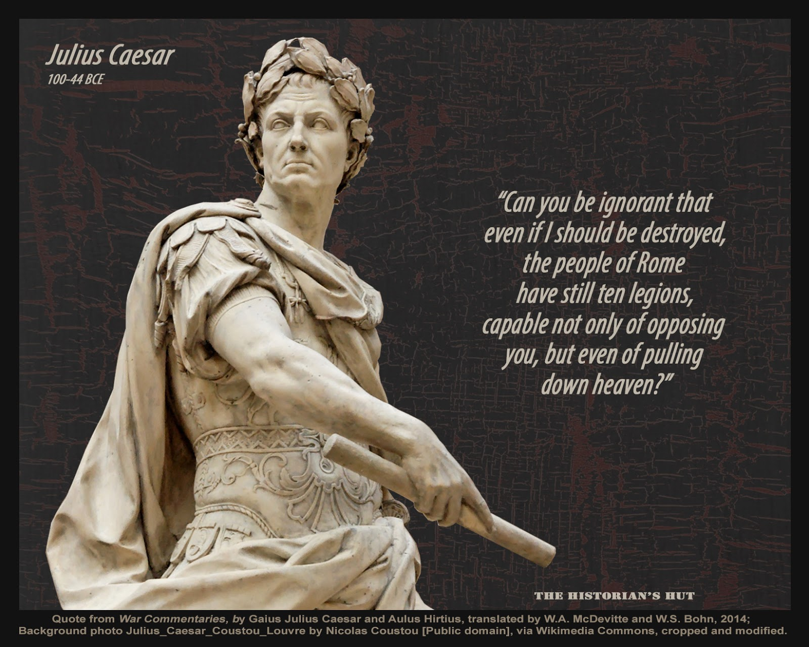 The Historian S Hut Quote Pictures Julius Caesar