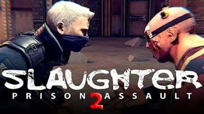 Slaughter 2: Prison Assault Mod Apk + Data money/health (paid)