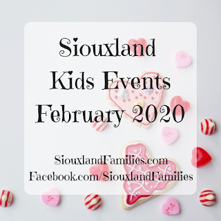 "in background, heart shaped cookies and candies on a very light gray background. in foreground, the words ""Siouxland Kids Events February 2020"""