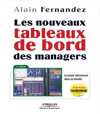 Les nouveaux tableaux de bord des managers: Le projet décisionnel dans sa totalité PDF