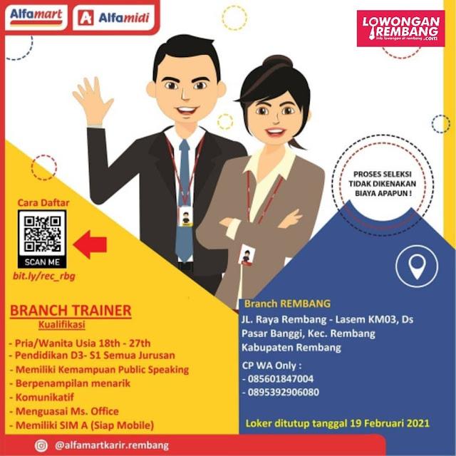 Lowongan Kerja Branch Trainer Alfamart Pasar Banggi Rembang