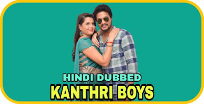 Kanthri Boys Hindi Dubbed Movie