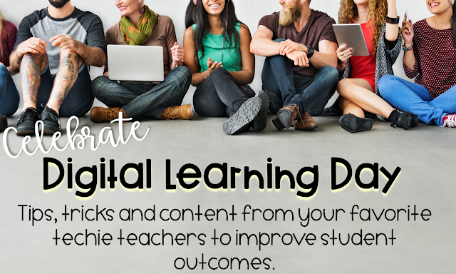 Celebrate digital learning day with tips, tricks and content from your favorite technology teachers