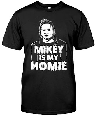 Mikey is my Homie T Shirt Hoodie Halloween 2018