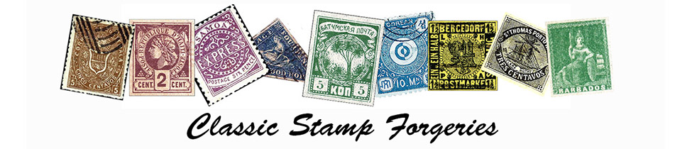 Classic Stamp Forgeries