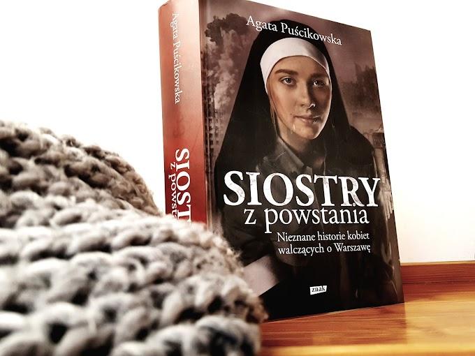 Siostry z powstania. Nieznane historie kobiet walczących o Warszawę.