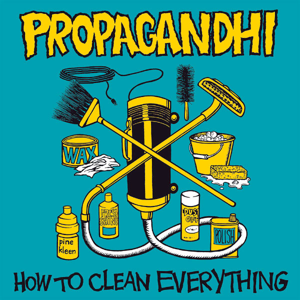 Propagandhi - How To Clean Everything (20th Anniversary Edition)