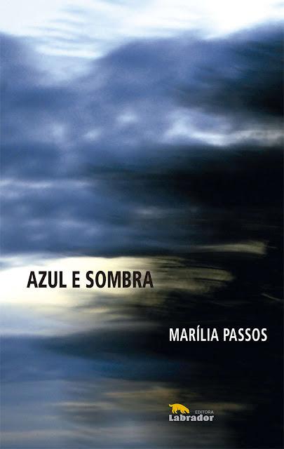 Azul e Sombra - Marília Passos