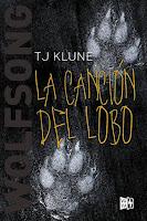 La canción del lobo 1 - T.J. Klune