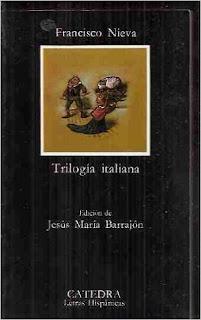"""""""Trilogía italiana: teatro de farsa y calamidad"""" - Francisco Nieva"""