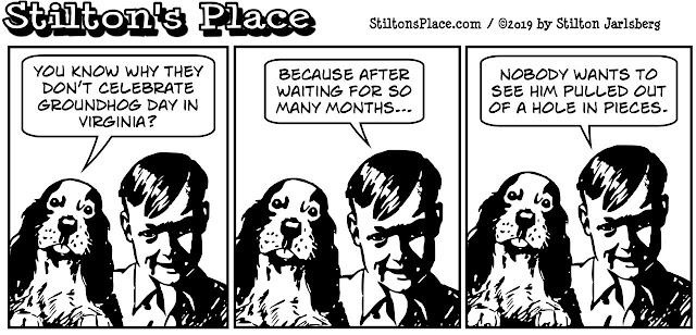 stilton's place, stilton, political, humor, conservative, cartoons, jokes, hope n' change, northam, KKK, blackface, groundhog day, abortion, virginia